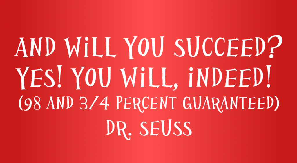 and-will-you-succeed-dr-seuss-quote-1024x563